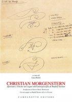 Christian Morgenstern. Aforismi e liriche nel segno dell'antroposofia di Rudolf Steiner - Renzi Luca