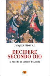 Copertina di 'Decidere secondo Dio'