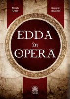 Edda in opera - Norak Odal, Beatrici Daniele