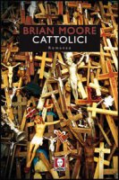 Cattolici - Moore Brian