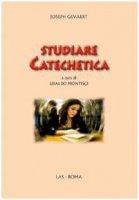 Studiare Catechetica - Gevaert  Joseph