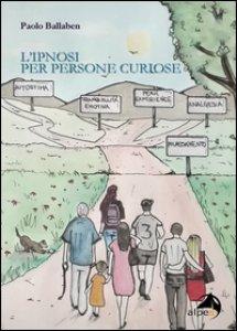 Copertina di 'L' ipnosi per persone curiose'