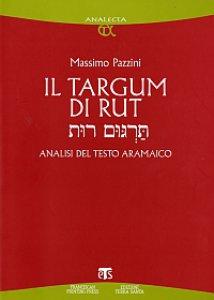 Copertina di 'Targum di Rut. Analisi del testo aramaico (Il)'