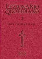 Lezionario quotidiano. Volume  3 di  su LibreriadelSanto.it