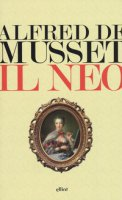 Il neo - Musset Alfred de