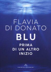 Copertina di 'Blu. Prima di un altro inizio'