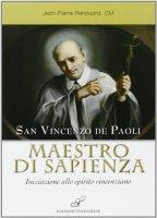 San Vincenzo maestro di sapienza - Renouard Jean-Pierre