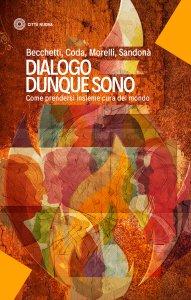 Copertina di 'Dialogo dunque sono'