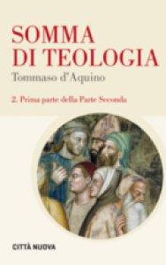 Copertina di 'Somma di teologia. Testo latino a fronte. Vol. 2/1'
