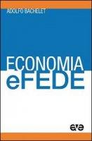 Economia e fede - Adolfo Bachelet