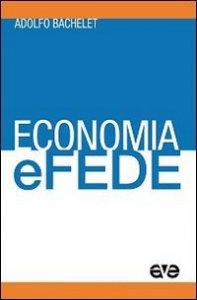 Copertina di 'Economia e fede'