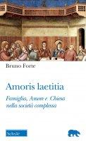 Amoris laetitia - Bruno Forte