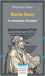 Copertina di 'Martin Bucer. Un domenicano riformatore'
