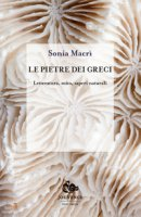 Le pietre dei greci - Macrì Sonia