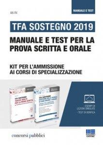 Copertina di 'TFA Sostegno 2019. Manuale e test per la prova scritta e orale'