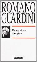 Formazione liturgica - Romano Guardini