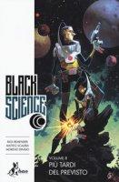 Black science - Remender Rick, Scalera Matteo, Dinisio Moreno