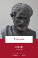 Opere. Collezione di 11 libri - Aristotele