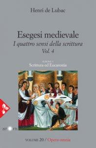 Copertina di 'Esegesi medievale. Scrittura ed Eucarestia. Vol.4'