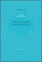 Cristianesimo e ordine civile - Baget Bozzo Gianni