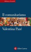 Il comunitarismo - Valentina Pazé