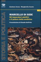 Marcello di Side. Gli imperatori adottivi e il potere della medicina - Arena Gaetano, Cassia Margherita