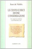 Le cento e dieci divine considerazioni - Valdés Juan de