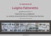 Finestre sulla Brenta. Le vedute ottocentesche di Cristiano de Martens - Grinzato Sara, Manfrin Mauro