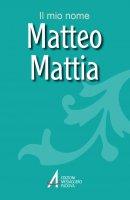 Matteo, Mattia - Fillarini Clemente, Lazzarin Piero