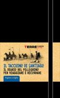 Il taccuino di Santiago (a righe) - Giovanzana Miriam, Turconi Stefano
