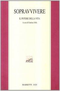 Copertina di 'Sopravvivere. Elias Canetti e il potere della vita'