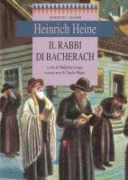 Il rabbi di Bacherach - Heine Heinrich