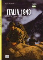 Italia 1943. Assalto al monte La Defensa - Werner Bret