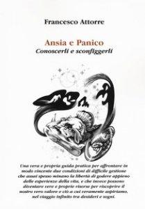 Copertina di 'Ansia e panico. Conoscerli e sconfiggerli'
