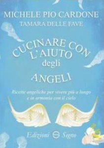 Copertina di 'Cucinare con l'aiuto degli angeli'