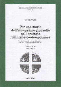 Copertina di 'Per una storia dell'educazione giovanile nell'oratorio dell'Italia contemporanea'