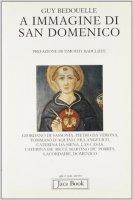 A immagine di san Domenico - Bedouelle Guy