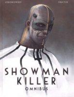 Showman killer. Omnibus - Jodorowsky Alejandro, Fructus Nicolas
