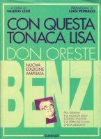 Con questa tonaca lisa - Don Oreste Benzi