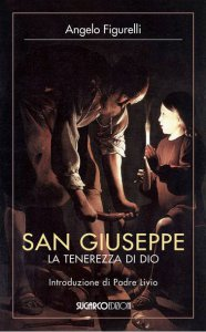 Copertina di 'San Giuseppe. La tenerezza di Dio'