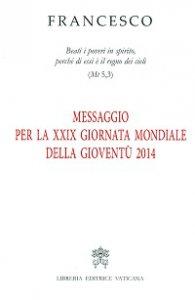 Copertina di 'Messaggio per la XXIX Giornata Mondiale della Gioventù 2014'