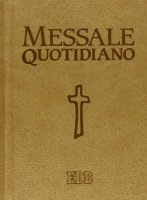 Messale quotidiano. Festivo e feriale. di  su LibreriadelSanto.it