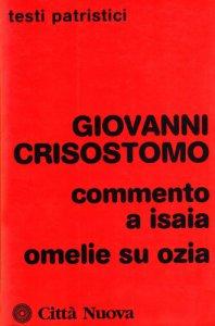 Copertina di 'Commento a Isaia. Omelie su Ozia'
