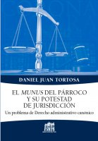 El munus del parroco y su potestad de jurisdiccion - Juan D. Tortosa