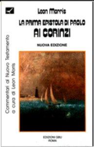 Copertina di 'La prima epistola di Paolo ai corinzi. Introduzione e commentario'