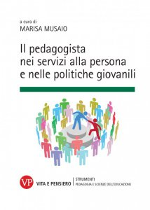 Copertina di 'Il pedagogista nei servizi alla persona e nelle politiche giovanili'