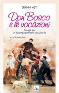 Copertina di 'Don Bosco e le vocazioni'