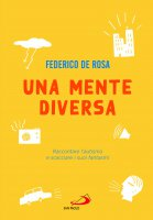 Una mente diversa - Federico De Rosa
