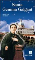 Santa Gemma Galgani - Di Luca Giuseppe
