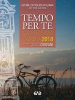 Tempo per te. Quaresima-Pasqua 2018 per Giovani - Azione Cattolica Italiana. Settore Giovani